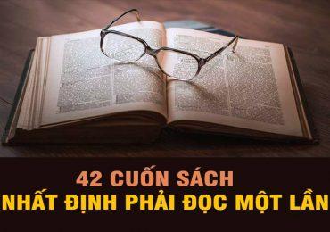 42 Cuốn sách hay nhất mọi thời đại-Nên đọc 1 lần trong đời!
