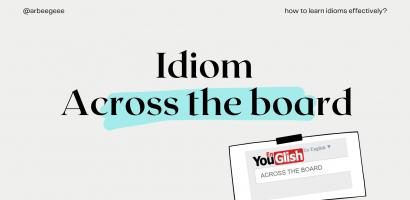 Cách học idioms một cách hiệu quả