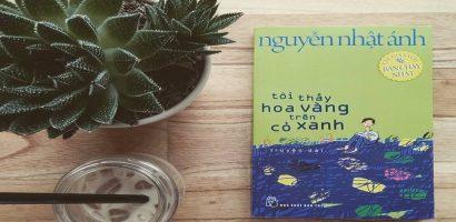 Tôi thấy hoa vàng trên cỏ xanh – Nguyễn Nhật Ánh